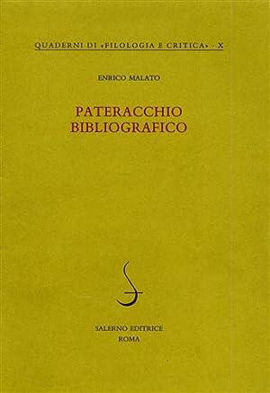 Pateracchio bibliografico.: Malato,Enrico.