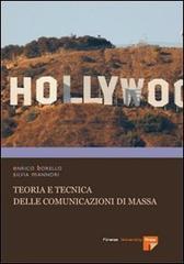 Teoria e tecnica delle comunicazioni di massa.: Borello,Enrico. Mannori, Silvia.