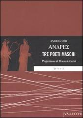 Andres. Tre poeti maschi.: Simi,Andrea.