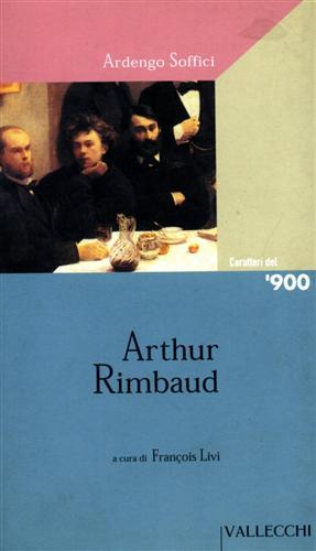 Arthur Rimbaud.: Soffici,Ardengo.