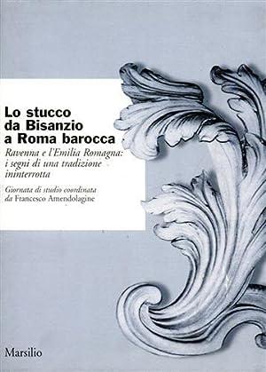 Lo stucco da Bisanzio a Roma barocca.: Onda S., Celeghin