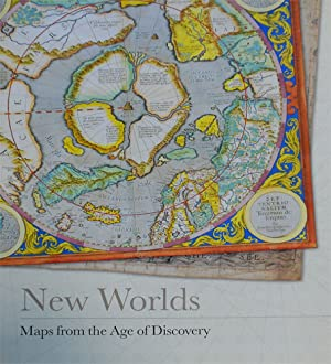 New Worlds. Maps from the Age of Discovery.: Baynton-Williams,Ashley and Miles.