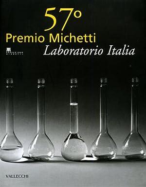 57° Premio Michetti. Laboratorio Italia.: Catalogo della Mostra: