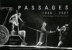 Passages 1996-2007. Photographies: Eric Didym.: Thibaudat,Jean-Pierre.