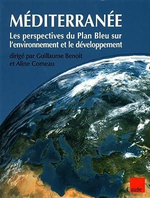 Méditerranée. Les perspectives du Plan Bleu sur l'environnement et le dé...
