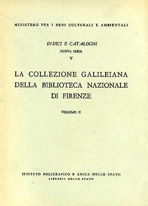 La Collezione Galileiana della Biblioteca Nazionale di Firenze. Vol.II: I contemporanei. I ...