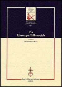 Per Giuseppe Billanovich. Ricordi di incontri, di intens: Resta,G. Trapp.B.J. Holtz,L. Picasso,G. e...