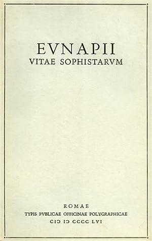 Vitae sophistarum.: Eunapii.