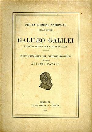 Per la Edizione Nazionale delle Opere di: Favaro,Antonio.