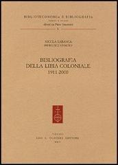 Bibliografia della Libia coloniale (1911-2000).: Labanca,Nicola - Venuta,Pierluigi.