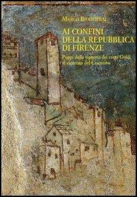 Ai confini della Repubblica di Firenze. Poppi dalla signoria dei conti Guidi al vicariato del ...