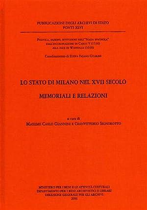 Lo stato di Milano nel XVII secolo. Memoriali e relazioni.: Giannini,Massimo Carlo. Signorotto,...