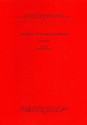L'Archivio di Giovanna Zangrandi. Inventario.: Trevisan,Myriam. (a cura di).