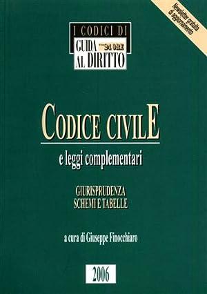 Codice Civile e leggi complementari. Giurisprudenza schemi e tabelle.: Finocchiaro,Giuseppe. (a ...