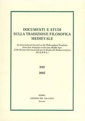 Documenti e Studi sulla tradizione filosofica medievale. vol.XIII,2002.: --