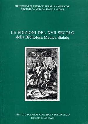 Le edizioni del XVII secolo della Biblioteca Medica Statale. Vol.II.: Arganese,Giovanni. Bonadies,...
