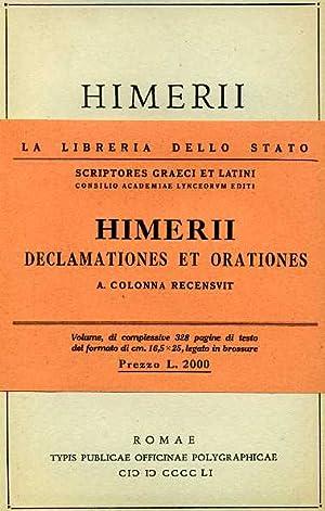 Declamationes et Orationes cum deperditarum fragmentis.: Himerius.