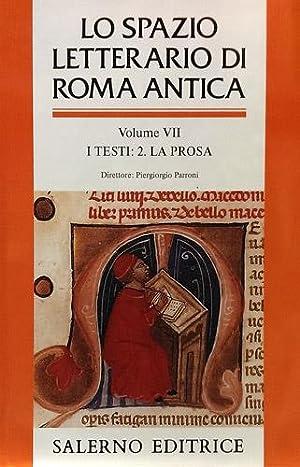 Lo spazio letterario di Roma antica. Vol.VII: Cavallo,Guglielmo. Fedeli,Paolo. Giardina,Andrea.