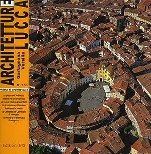 Architetture Lucca, Garfagnana, Versilia. Rivista trimestrale di Archite: --