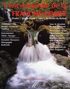 L'Encyclopédie de la Franche-Comté. Doubs. ...