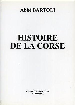 Histoire de la Corse.: Bartoli,Abbé.