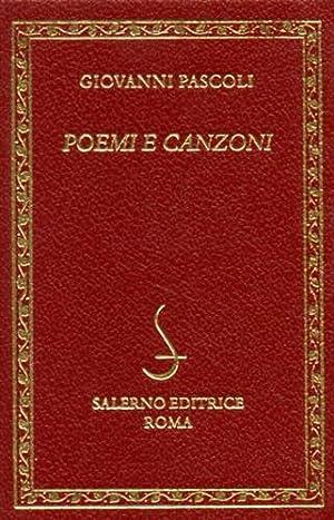 Poemi e canzoni.: Pascoli,Giovanni.