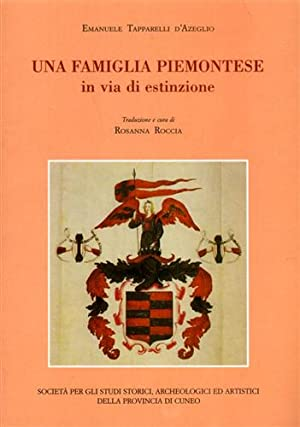 Una famiglia piemontese in via di estinzione.: Tapparelli d'Azeglio,Emanuele.
