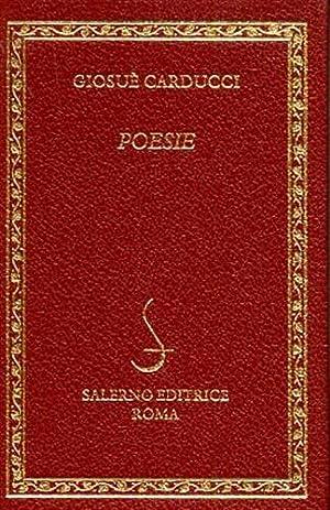 Poesie.: Carducci,Giosuè.