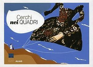 Cerchi nei quadri. Venti scene nascoste nel Bronzino.: Piumini,Roberto.