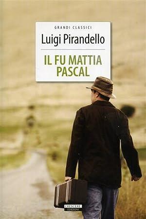 Il fu Mattia Pascal.: Pirandello,Luigi.