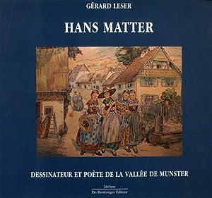 Hans Matter. Dessinateur et poète de la Vallée de Munster.: Leser,Gérard.