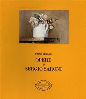 Opere di Sergio Saroni.: Romano, Gianni.