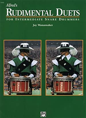 Alfred's Rudimental Duets. For Intermediate Snare Drummers.: Wanamaker,Jay.