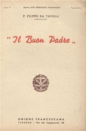 Leone Harmel. Il buon padre.: P.Filippo da Tavola.