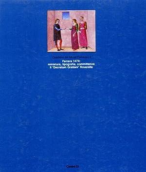 """Ferrara 1474: miniatura, tipografia, committenza. Il """"Decretum: Catalogo della Mostra:"""