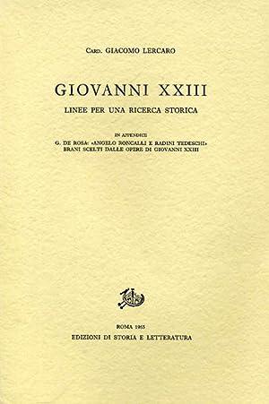 """Giovanni XXIII. Linee per una ricerca storica. """"In appendice"""" I: G.De Rosa, Angelo ..."""