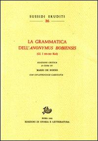 La grammatica dell'Anonymus Bobiensis (GL I 533-565 Keil).