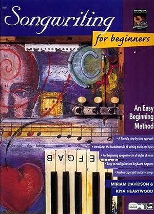 Songwriting for Beginners.: Davidson,Miriam. Heartwood,Kiya.