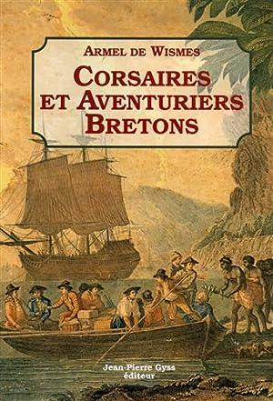 Corsaires et aventuriers bretons.: Wismes,Armel de.