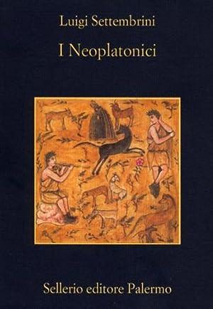 I Neoplatonici.: Settembrini,Luigi.