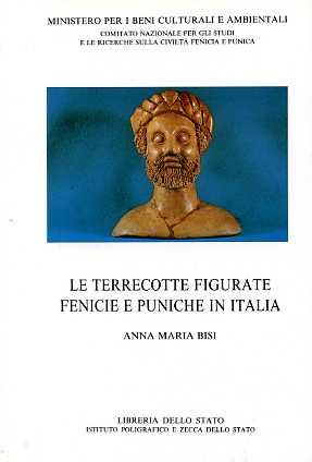 Le terrecotte figurate fenicie e puniche.: Bisi,Anna Maria.
