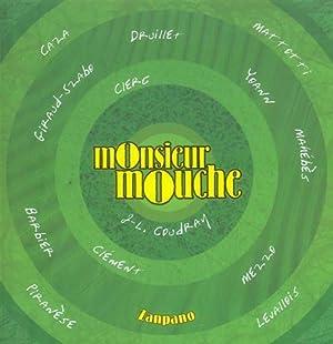 Monsieur Mouche 2.: Coudray,Jean-Luc.