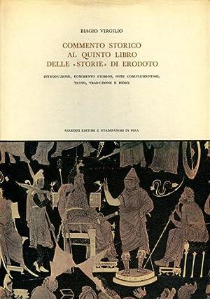 """""""Commento storico al quinto libro delle """"Storie"""" di Erodoto. Introduzione, commento ..."""