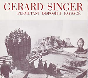 Gérard Singer / Permutant Dispositif Paysagé