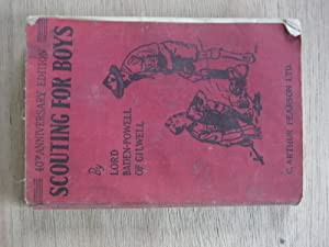 Scouting for Boys. 40th Anniversary Edition: Lord Baden-Powell of