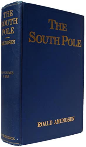 The South Pole. An Account of the: Amundsen, Roald.