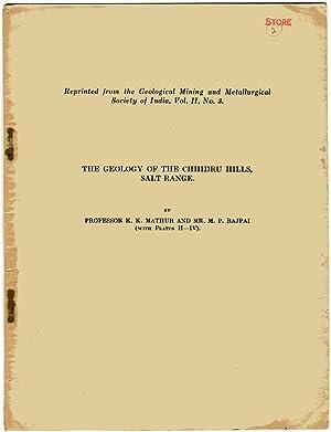 The Geology of the Chhidru Hills, Salt: Mathur, K. K.