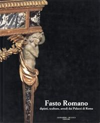 Fasto romano, dipinti, sculture, arredi: Gonzalez-Palacios Alvar