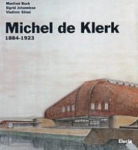 de Klerk - Michel de Klerk 1884-1923: aa.vv.