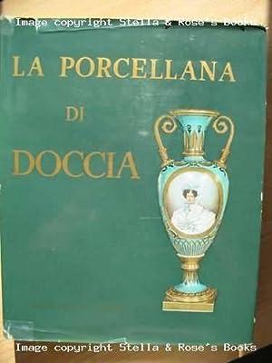Porcellana di Doccia (la): Ginori Lisci Leonardo
